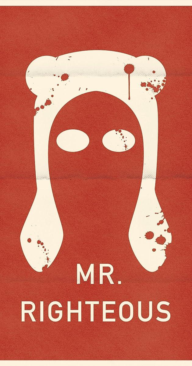 Mr  Righteous (2014) - IMDb