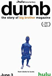 dumb the story of big brother magazine 2017 imdb