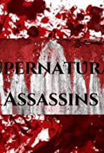 Supernatural Assassins