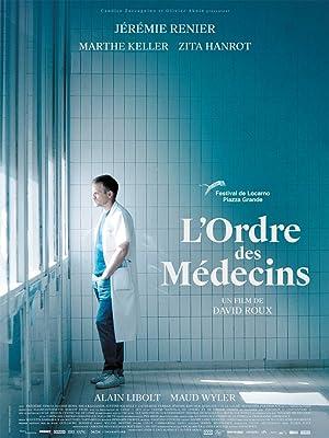 L'Ordre des médecins Cartel de la película