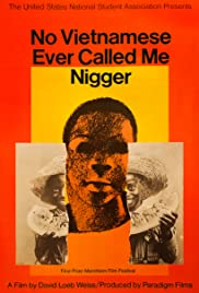 No Vietnamese Ever Called Me Nigger Poster