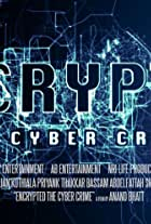 Encrypted: The Cyber Crime
