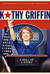 Primary photo for Kathy Griffin: A Hell of a Story