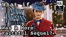 E se Mary Popping Returns fosse un sequel più fedele?