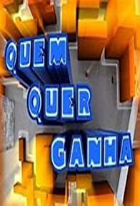 Primary photo for Quem Quer Ganha