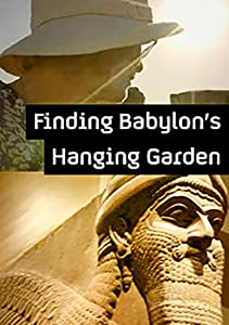 Finding Babylon's Hanging Garden UK