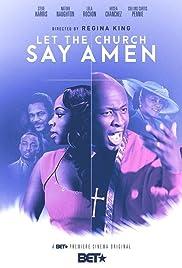 Let the Church Say Amen(2013) Poster - Movie Forum, Cast, Reviews