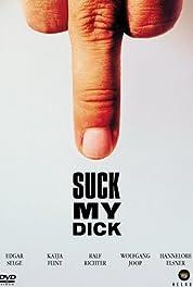 Suck My Dick 2001 Imdb