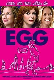 Christina Hendricks, Alysia Reiner, and Anna Camp in Egg (2018)