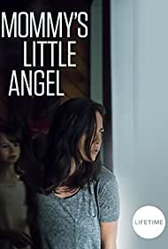 Kimberly Laferriere and Morgan Neundorf in Mommy's Little Angel (2018)