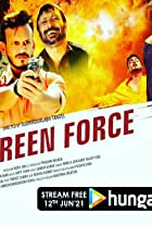 The Green Force Mission 14th March