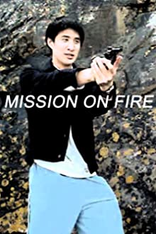 Mission on Fire (2007–2008)