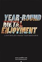 Year-round Metal Enjoyment