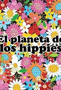 Primary photo for El planeta de los hippies