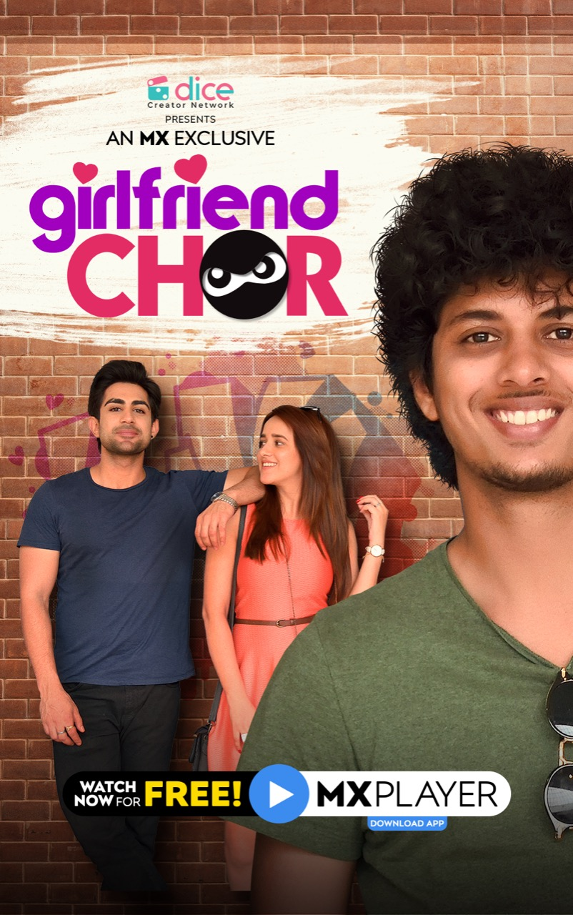 Girlfriend Chor (2020) Season 1 MX Player Originals