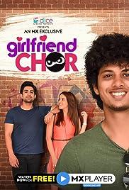 Girlfriend Chor Season 1 (Hindi)
