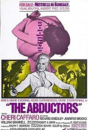 The Abductors(1972) Poster - Movie Forum, Cast, Reviews
