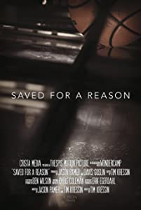 Movie star Saved for a Reason [Full]
