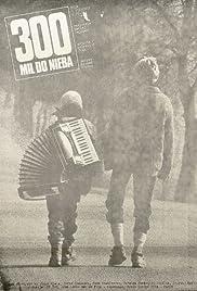 300 mil do nieba(1989) Poster - Movie Forum, Cast, Reviews