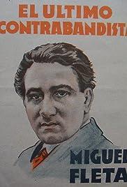 Miguelón, o el último contrabandista Poster
