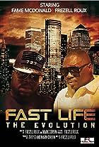 Fast Life - The Evolution
