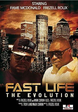 Fast Life – The Evolution