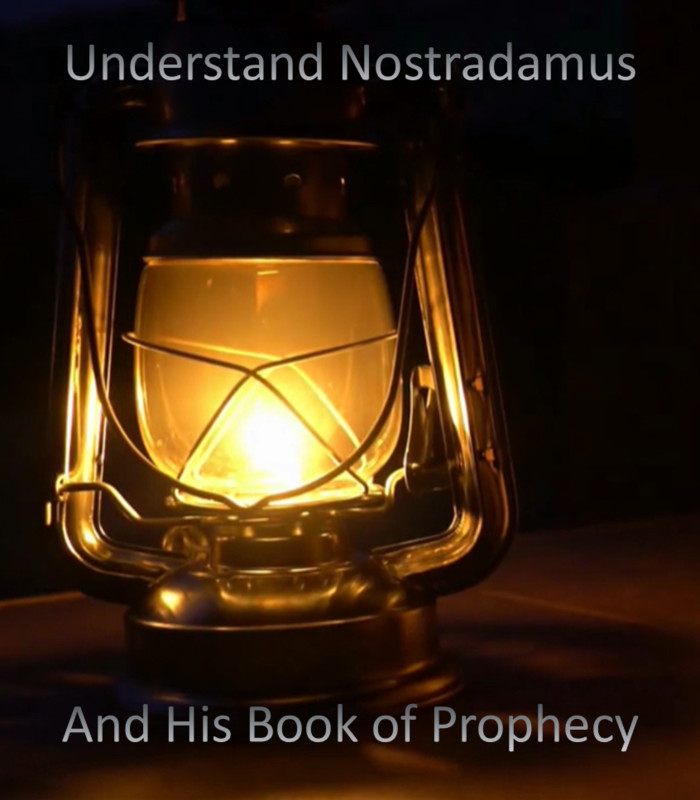 Understand Nostradamus and his Book of Prophecy (2020)