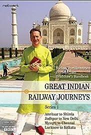 Great Indian Railway Journeys Poster