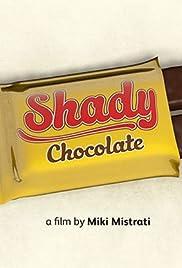 Shady Chocolate Poster