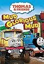 Thomas & Friends: Mud Glorious Mud