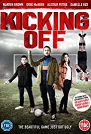 Kicking Off (2016) 1080p