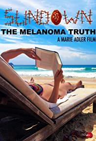 Primary photo for Sundown: The Melanoma Truth