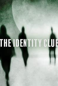 Primary photo for The Identity Club