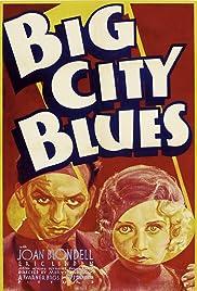 Big City Blues(1932) Poster - Movie Forum, Cast, Reviews