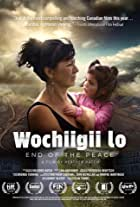 Wochiigii lo: End of the Peace