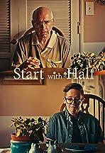 Start with Half