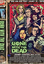Gone with the Dead the Movie