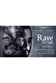 Rave: The Night