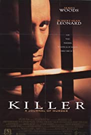 Killer: A Journal of Murder (1995) Poster - Movie Forum, Cast, Reviews