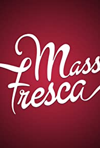Primary photo for Massa Fresca