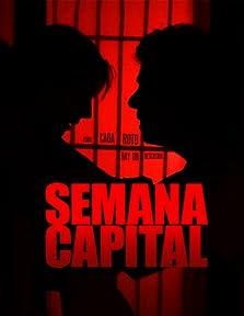 Semana Capital (2010)