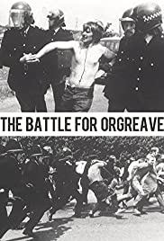 The Battle of Orgreave (2001) - IMDb