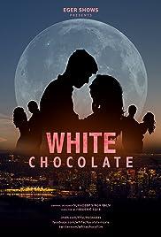 White Chocolate Poster