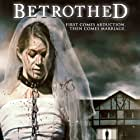 Betrothed (2016)