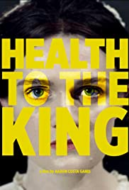 Health to the King Poster