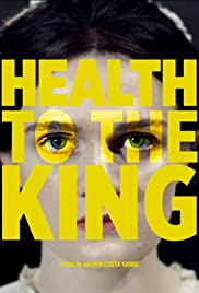 Health to the King