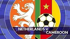 Países Bajos vs. Camerún