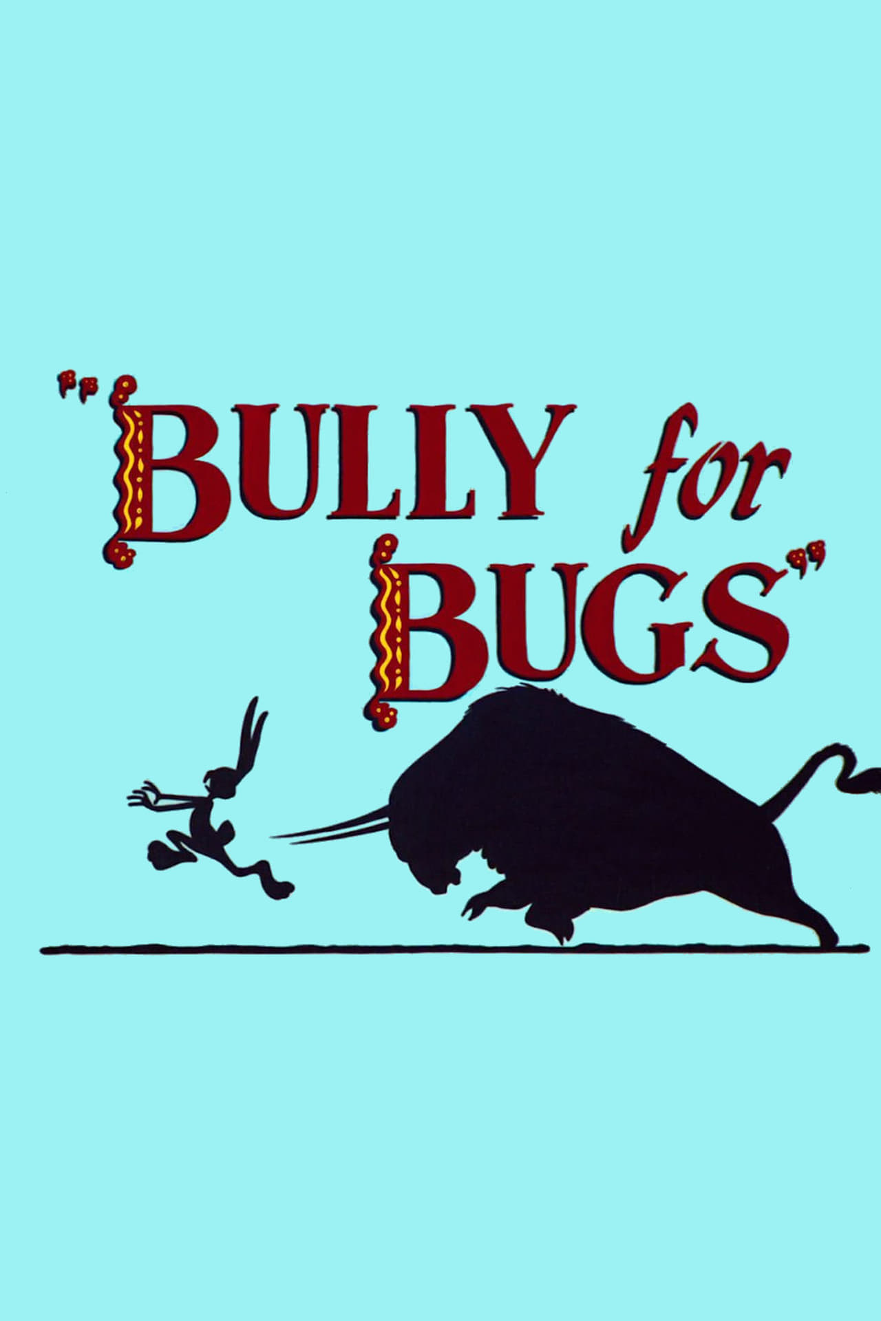 baby looney tunes episode a bully for bugs