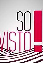 Primary image for Só Visto!