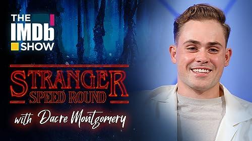 Stranger Speed Round With Dacre Montgomery